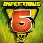 Infectious 5 x Ways